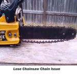 Chainsaw chain lose
